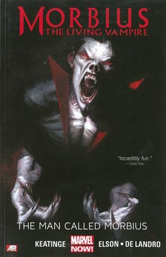Morbius: The Living Vampire: The Man Called Morbius (Marvel Now) (0785183914) by Keating, Joe; Slott, Dan