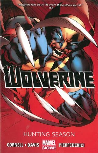 9780785183969: Wolverine, Vol. 1: Hunting Season