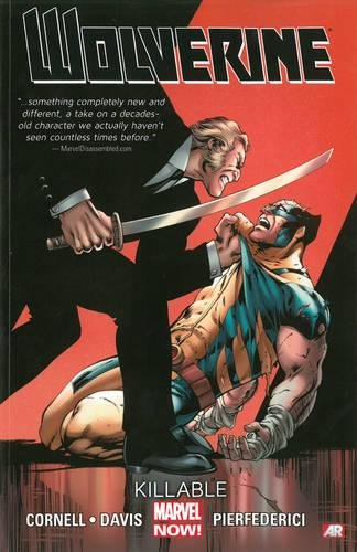 9780785183976: Wolverine Volume 2: Killable (Marvel Now) (Wolverine (Marvel) (Quality Paper))