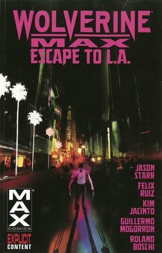 9780785184126: Wolverine Max 2: Escape to L.A.