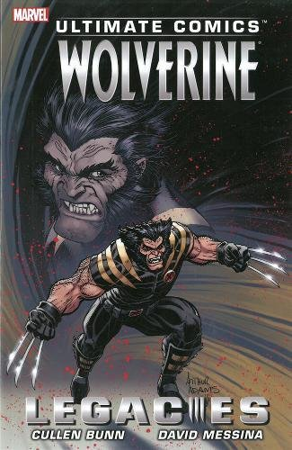 Ultimate Comics Wolverine : Legacies