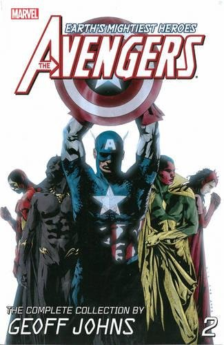 The Avengers : The Complete Collection By Geoff Johns Vol. 2