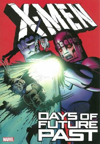 X-Men: Days of Future Past: Claremont, Chris, Simonson,