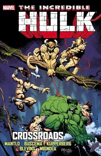 9780785184485: Incredible Hulk: Crossroads