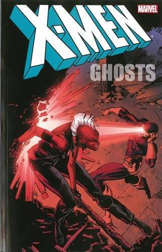 9780785184492: X-Men: Ghosts (X-Men (Marvel Paperback))