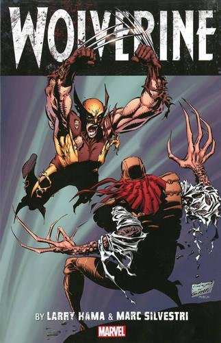 9780785184515: Wolverine by Larry Hama & Marc Silvestri 1