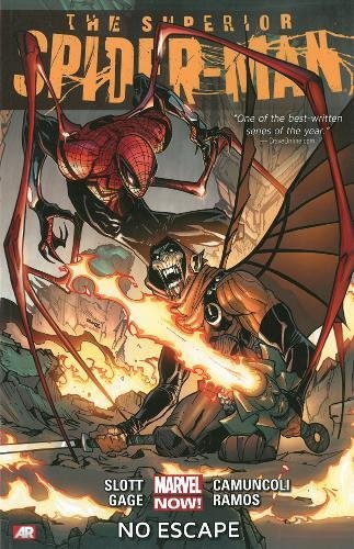 Superior Spider-Man, Vol. 3: No Escape (0785184724) by Slott, Dan; Gage, Christos