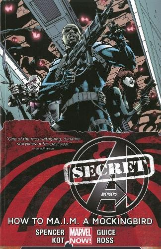 9780785184829: Secret Avengers Volume 3: How to Ma.I.M. a Mockingbird (Marvel Now)
