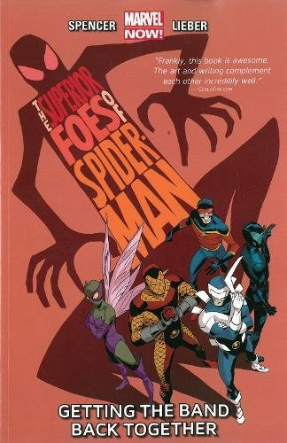 9780785184942: Superior Foes of Spider-Man, The Volume 1: Getting the Band Back Together