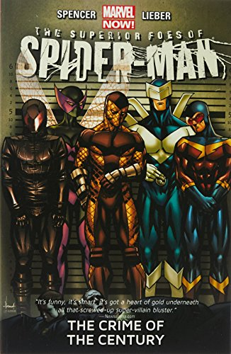 9780785184959: The Superior Foes of Spider-Man Volume 2: The Crime of the Century