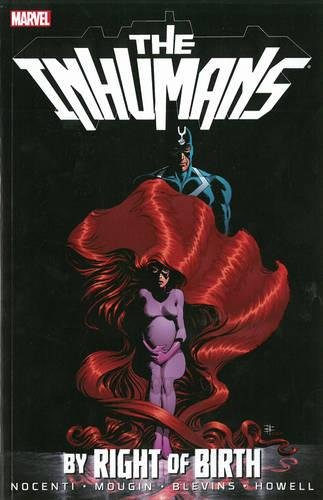 9780785185048: The Inhumans: By Right of Birth
