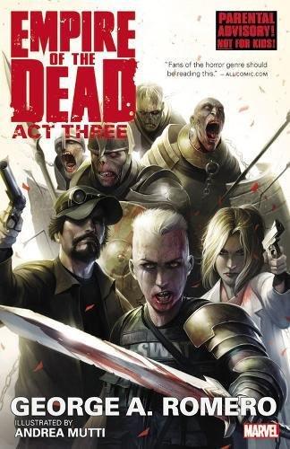 9780785185208: George Romero's Empire of the Dead: Act Three