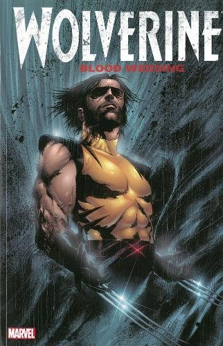 9780785185246: Wolverine: Blood Wedding
