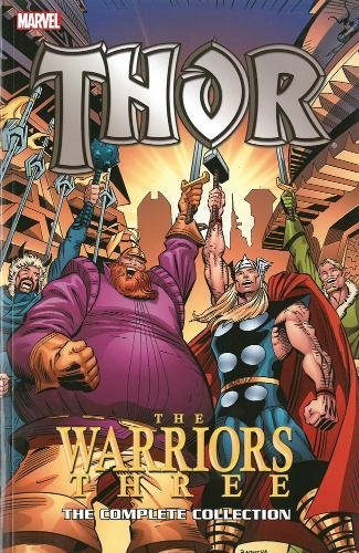 9780785185284: Thor: The Warriors Three: The Complete Collection (Thor (Marvel Paperback))
