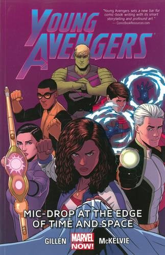 9780785185307: Young Avengers Volume 3: Mic-Drop at the Edge of Time and Space (Marvel Now)