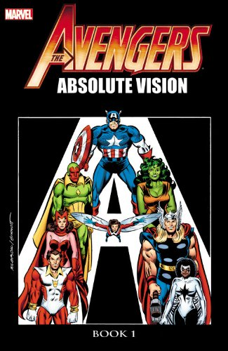 The Avengers: Absolute Vision, Book 1 (Paperback): Roger Stern