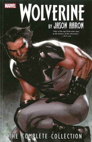 9780785185413: Wolverine by Jason Aaron: The Complete Collection Volume 1 (Wolverine (Unnumbered))
