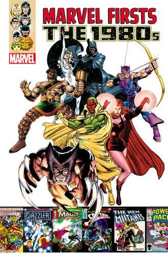 9780785185451: Marvel Firsts: The 1980s Volume 1