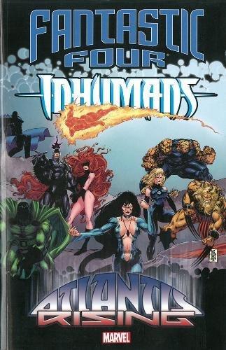 9780785185482: Fantastic Four/Inhumans: Atlantis Rising