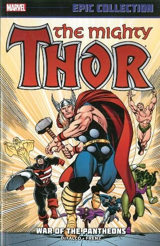9780785187882: Thor Epic Collection, Volume 16: War of the Pantheons