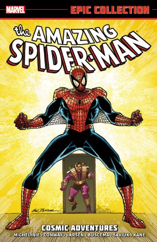 Amazing Spider-Man Epic Collection: Cosmic Adventures: David Michelinie; Gerry Conway; Stan Lee