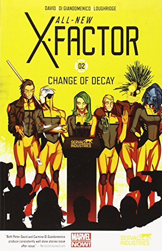9780785188179: All-New X-Factor 2: Change of Decay