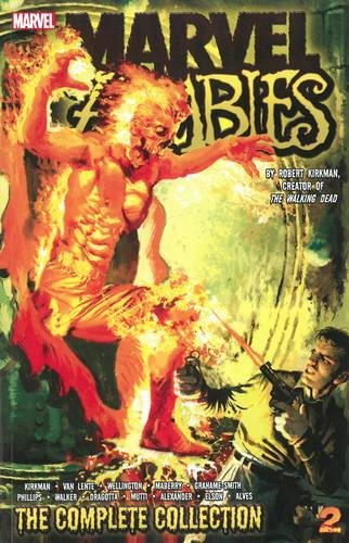 Marvel Zombies: The Complete Collection Volume 2 (Paperback): Robert Kirman