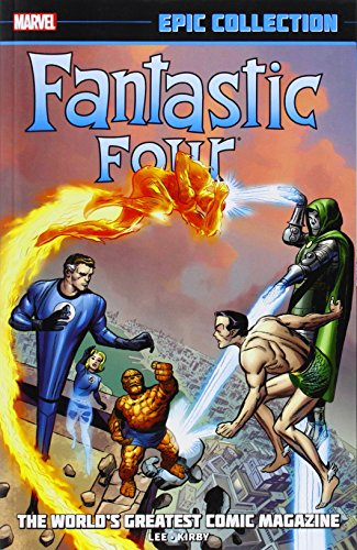 9780785188322: Fantastic Four Epic Collection: The World's Greatest Comic Magazine