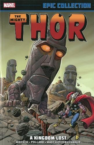 9780785188629: Thor Epic Collection: A Kingdom Lost (Mighty Thor)