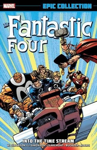 9780785188957: Into the Time Stream (The Fantastic Four Epic Collection)