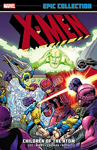 9780785189046: X-Men Epic Collection 1: Children of the Atom