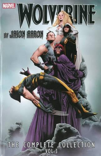 Wolverine by Jason Aaron: The Complete Collection, Vol. 3