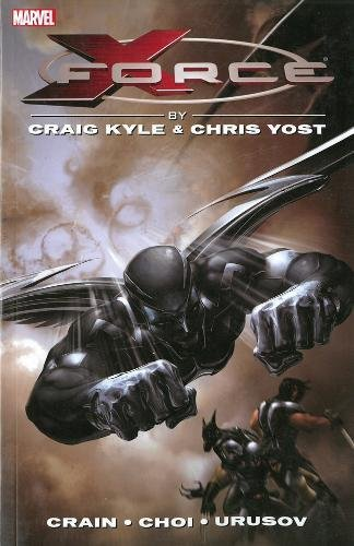 9780785189664: X-Force by Craig Kyle & Chris Yost: The Complete Collection Volume 1