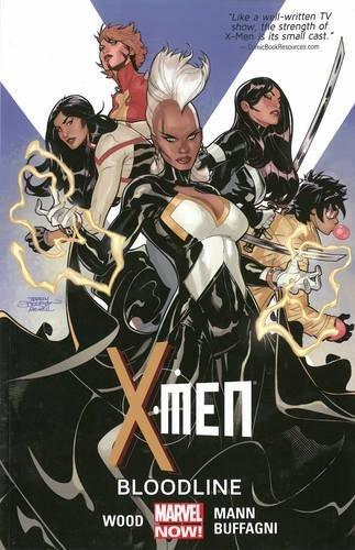 9780785189725: X-Men 3: Bloodline (Marvel Now!)