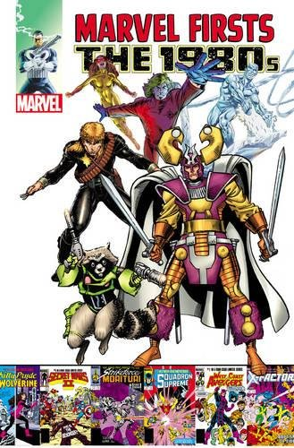 9780785189732: Marvel Firsts: The 1980s: 2