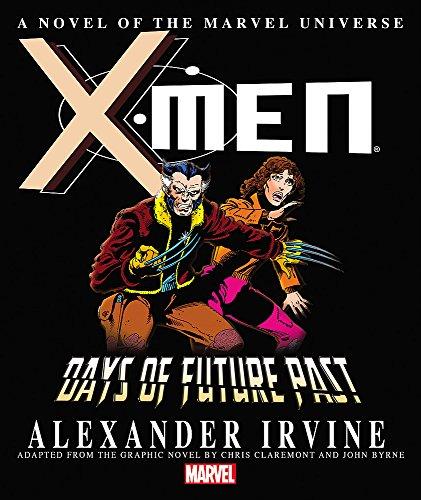 9780785189756: X-Men: Days of Future Past Prose Novel