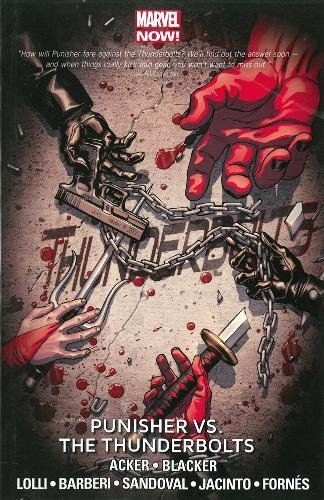 9780785189831: Thunderbolts Volume 5: Punisher vs. the Thunderbolts (Marvel Now)