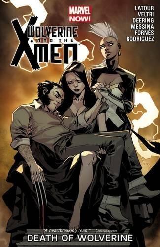 9780785189930: Wolverine & the X-Men Volume 2: Death of Wolverine
