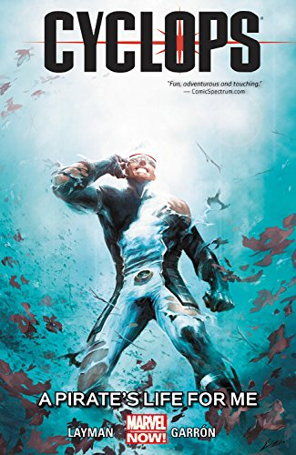 9780785190769: Cyclops Volume 2: A Pirate's Life for Me