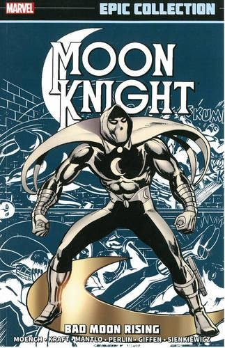 9780785190967: Moon Knight Epic Collection 1: Bad Moon Rising