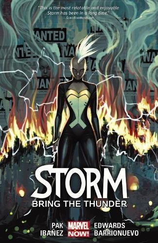 9780785191629: Storm Vol. 2: Bring the Thunder (Marvel Now!: Storm)