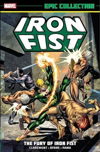 9780785191643: Iron Fist Epic Collection: the Fury of Iron Fist (Epic Collection: Iron Fist)