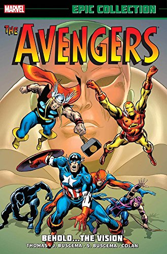 9780785191650: The Avengers. Behold...The Vision (Epic Collection: Avengers)