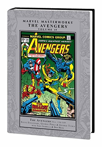 Marvel Masterworks: The Avengers Volume 15: Englehart, Steve; Isabella, Tony; Edelman, Scott