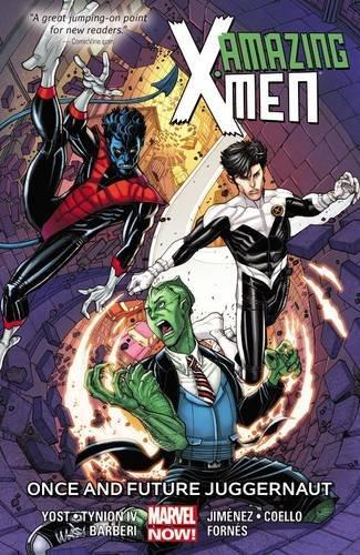 9780785192480: Amazing X-Men Volume 3: Once and Future Juggernaut