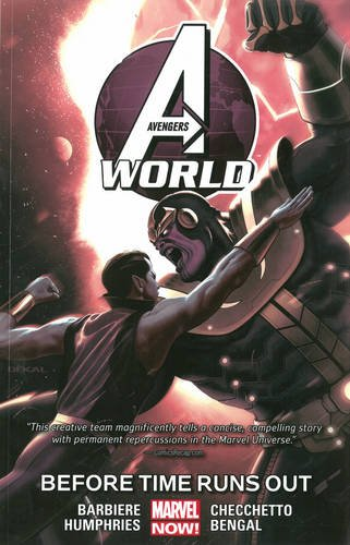 9780785192527: AVENGERS WORLD 04 BEFORE TIME RUNS OUT