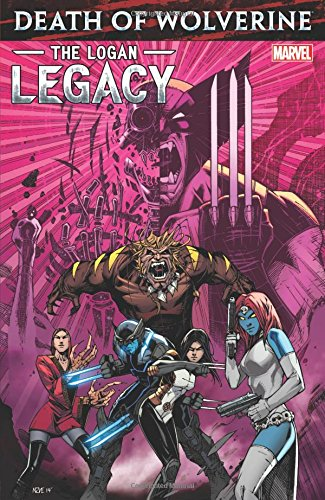 9780785192596: Death Of Wolverine The Logan Legacy