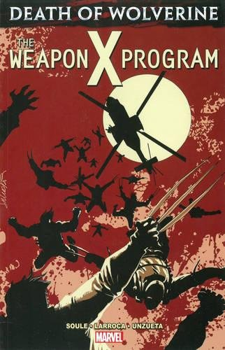 9780785192602: Death of Wolverine: The Weapon X Program