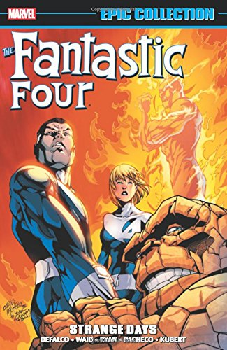 9780785192954: Fantastic Four Epic Collection: Strange Days