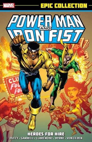 9780785192961: Power Man & Iron Fist Epic Collection: Heroes for Hire (Epic Collection: Power Man & Iron Fist)